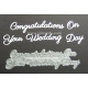 BRITANNIA DIES - CONGRATULATIONS ON YOUR WEDDING DAY -  WORD SET - 005