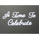 A Time To Celebrate